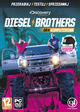 Discovery: Diesel Brothers PL (PC)