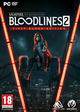 Vampire: The Masquerade Bloodlines 2 First Blood Edition + Bonus (PC)
