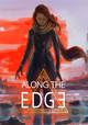Along the Edge (PC) DIGITAL (klucz STEAM)