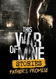 This War of Mine: Stories Season Pass (PC) PL DIGITAL (klucz STEAM)