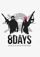 8Days (PC/MAC) DIGITAL (klucz STEAM)