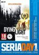 Seria Day1: Dying Light + DLC (PC)