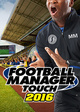 Football Manager Touch 2016 (PC/MAC) DIGITAL (klucz STEAM)
