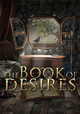 The Book of Desires (PC) DIGITAL (klucz STEAM)