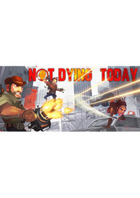 Not Dying Today (PC/MAC) DIGITAL (klucz STEAM)
