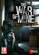 This War of Mine (PC) PL DIGITAL (klucz STEAM)